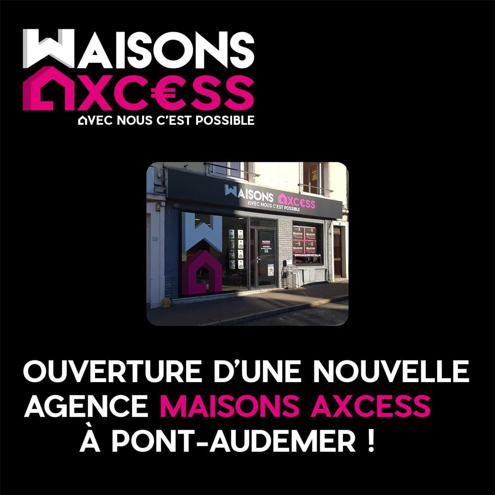 Pont Audemer-Maisons Axcess